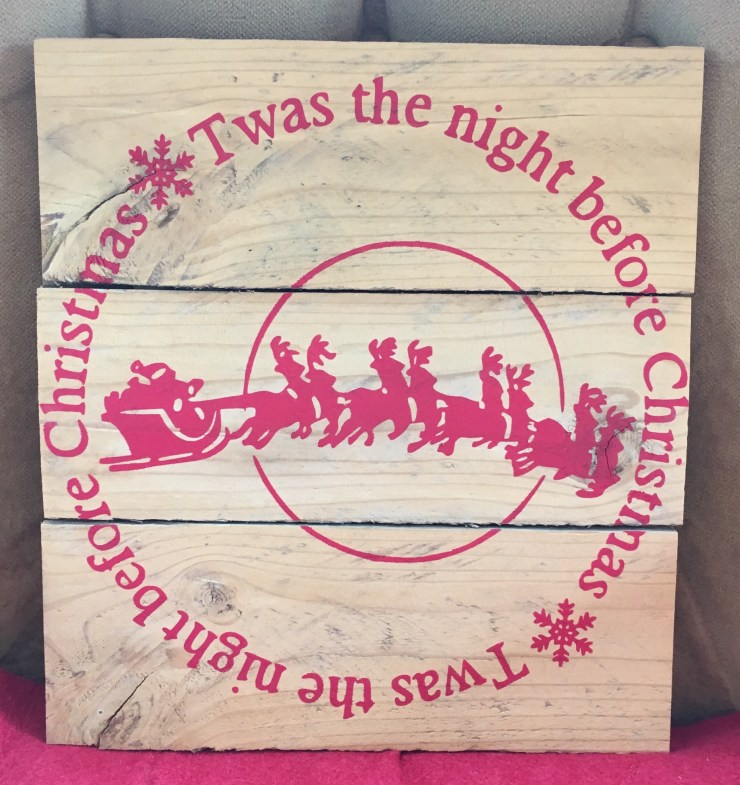 Pallet Sign - 'Twas The Night C4