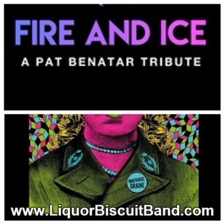"Fire and Ice ""Pat Benatar Tribute"" & Liquor Biscuit – June 21 2019 – 7:30pm 01399"