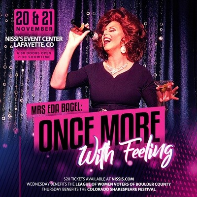 Eda Bagel: Once More, With Feeling – Nov 20 2019 – 7:30pm