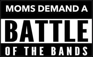 Moms Demand Action Battle of the Bands – May 3 2020 – 5:00pm