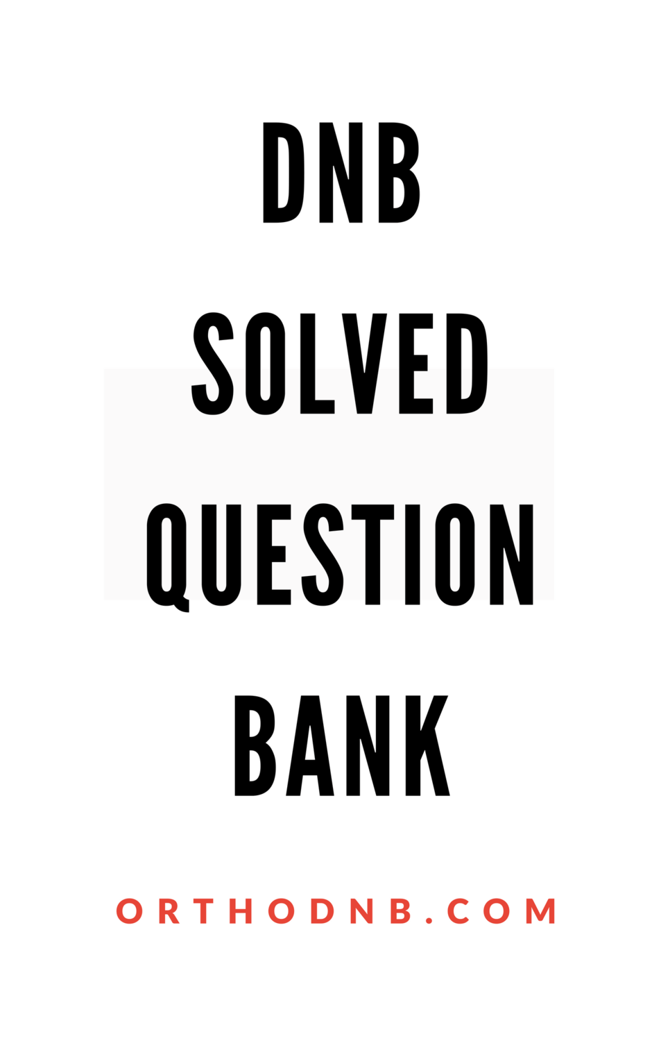DNB Solved Question Bank with Answers online access option
