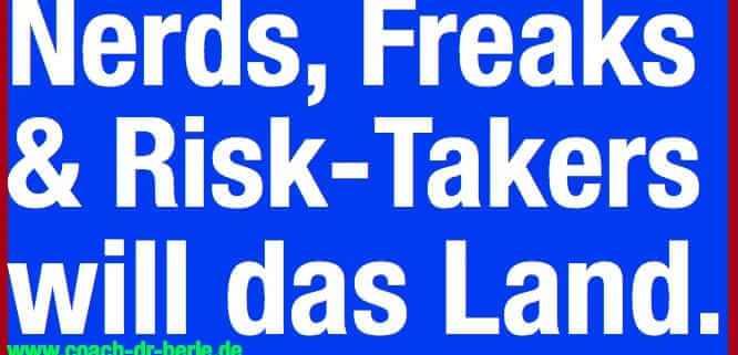 """alt=""""Coaching München & Stuttgart: Dr. Berle. Nerds, Freaks, Risk-Takers will das Land, Grafik weiß auf blau"""""""
