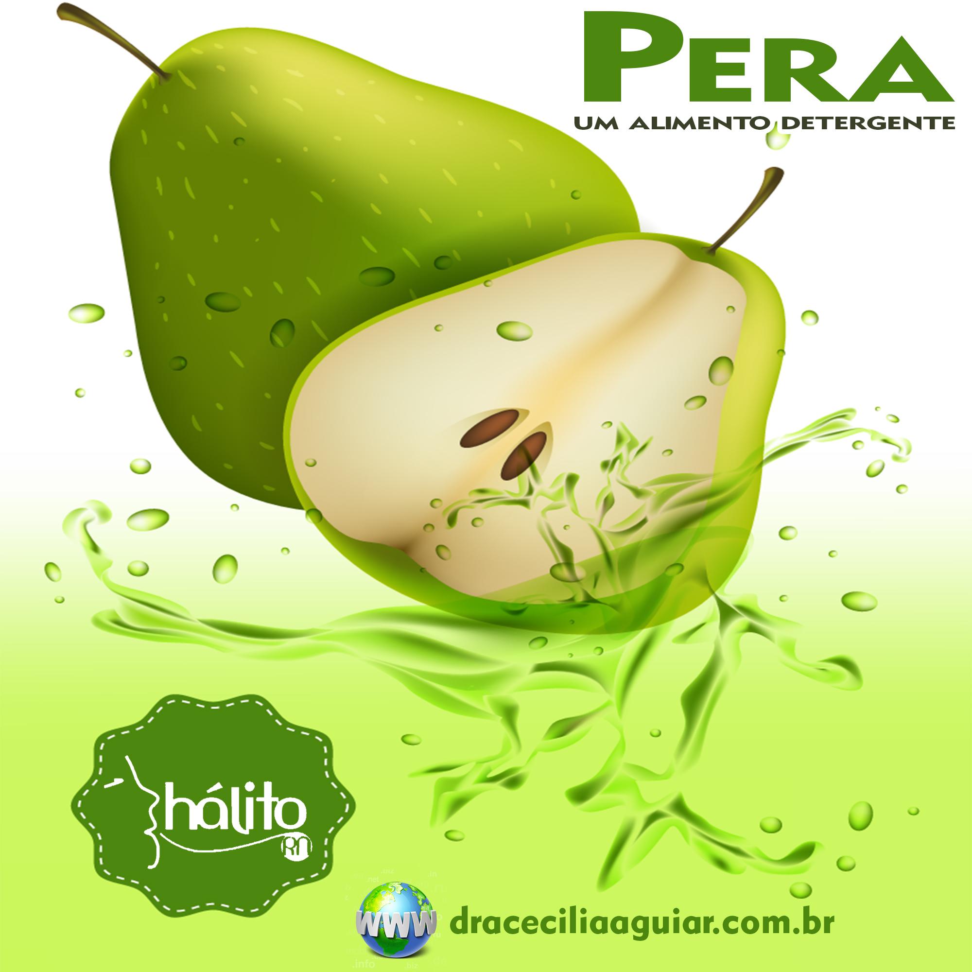 Pera: um alimento detergente