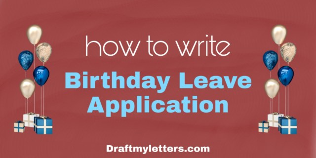 Birthday leave mail Archives - Draft My Letter
