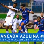 Bancada Azulina 82 – Empate com o Cruzeiro e fim da maratona