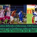 Náutico defende a liderança, CSA busca um gol e Confiança volta ao Batistão | Série B: RODADA 04