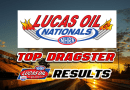 2018 Lucas Oil Nationals Top Dragster Results