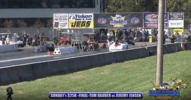 2018 the million dollar drag race Sunday 25k final round Tom Dauber vs jeremy jensen 3