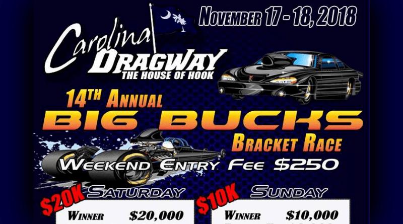Carolina Dragway Big Bucks Bracket Race Flyer Nov 17-18