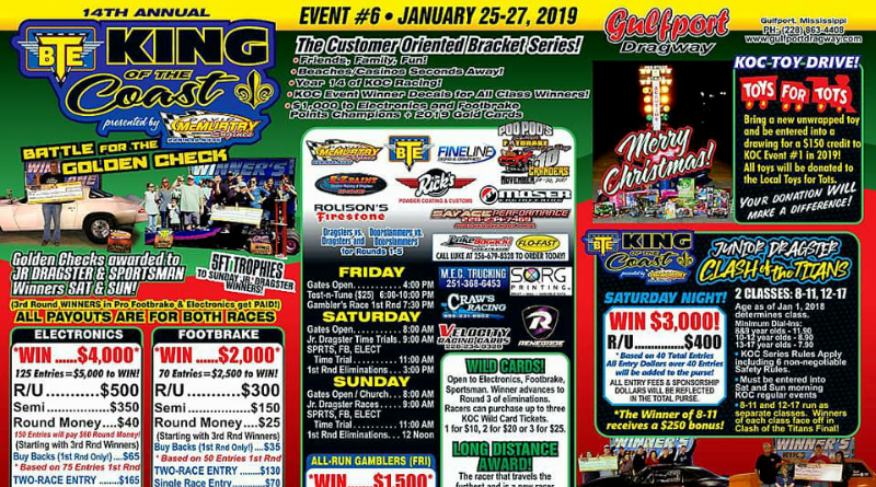 Gulport Dragway BTE King of the Coast January 25-27
