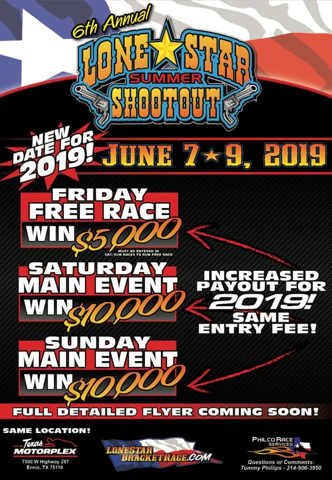 Texas Motorplex Lone Star Summer Shootout June 7-9 Event Flyer