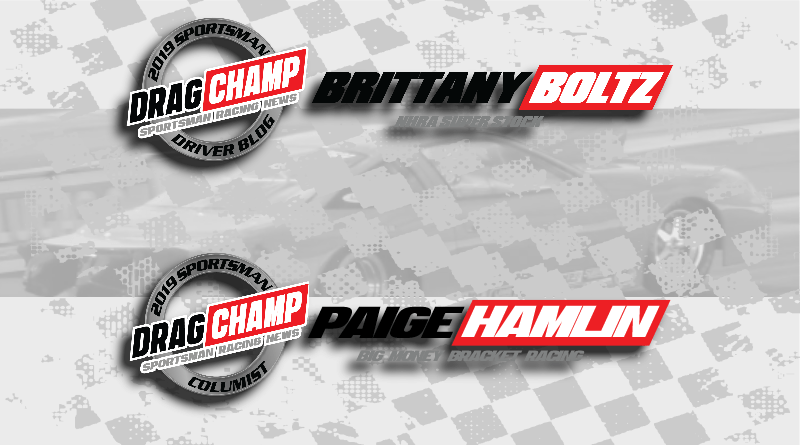 DragChamp Racer Blogs Brittany Boltz Paige Hamlin