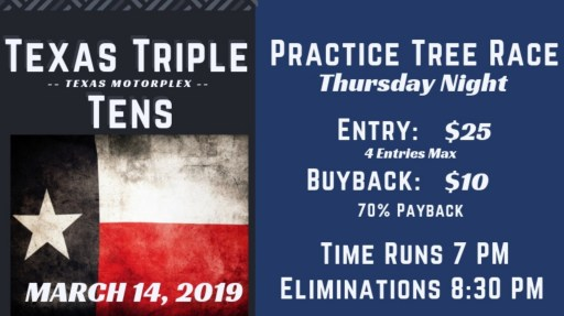 Texas Triple Tens Practice Tree Race Flyer