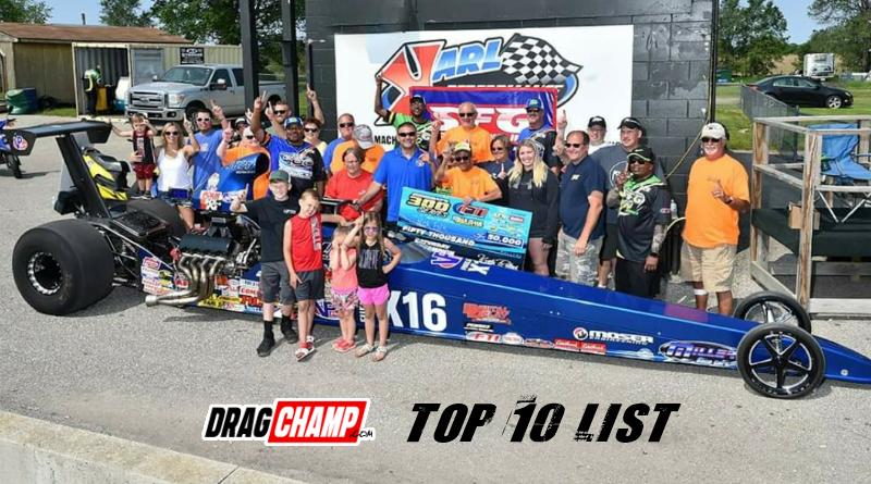 DragChamp Top Ten List 6-5-19
