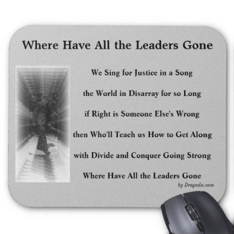 Verse From Lyrics 'Where Have All the Leaders Gone'
