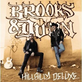 Brooks & Dunn Hillbilly Deluxe Includes 'Believe'
