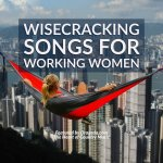 Wisecracking Country Songs for Ticked Off Working Women