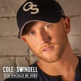 Country Song for Someone in Heaven - You Should Be Here by Cole Swindell