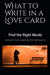 What to Write in a Love Card - Sayings for Cards or Text Messages
