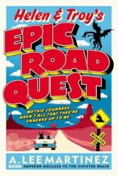 Helen & Troy's Epic Road Quest