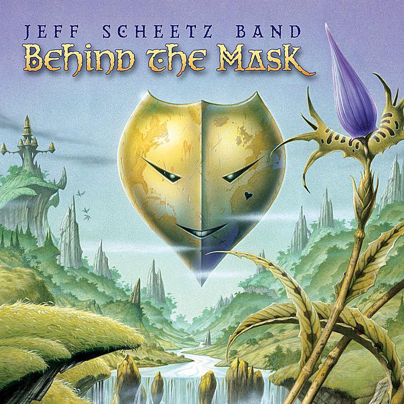 Jeff Scheetz Band - Behind The Mask (Front)
