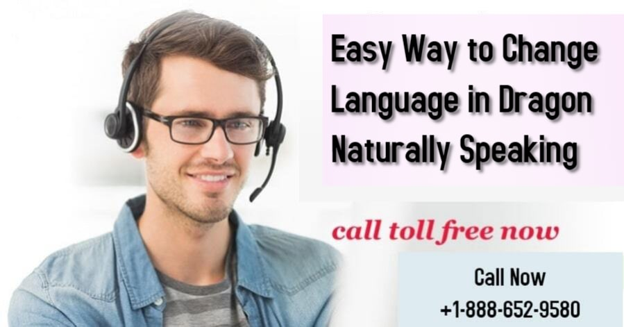 Easy Way to Change Language in Dragon Naturally Speaking