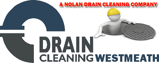 Drain cleaning Westmeath - drain cleaning services across the Midlands | Kildare | Meath | Offaly | Westmeath