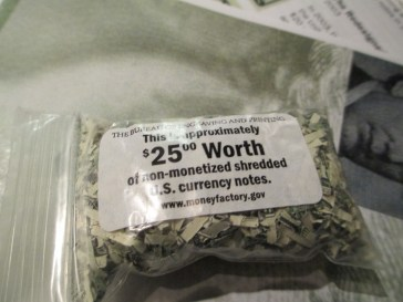 We each received a souvenir of $25 worth of shredded, non-monetized notes.