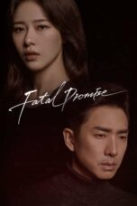 Fatal Promise Episode 1 Subtitle Indonesia