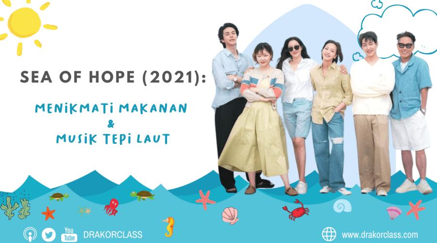 Terpikat Variety Show Sea of Hope (2021)