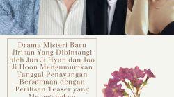 Drama Misteri Baru Jirisan Yang Dibintangi oleh Jun Ji Hyun dan Joo Ji Hoon Mengumumkan Tanggal Penayangan Bersamaan dengan Perilisan Teaser yang Menegangkan