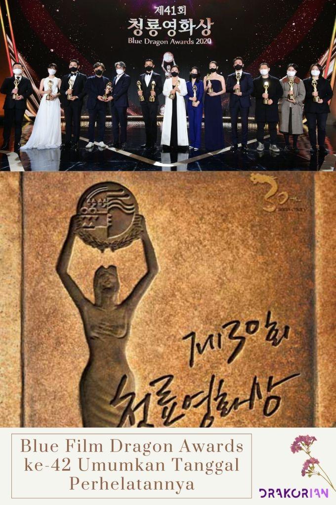 Blue Film Dragon Awards ke 42 Umumkan Tanggal Perhelatannya