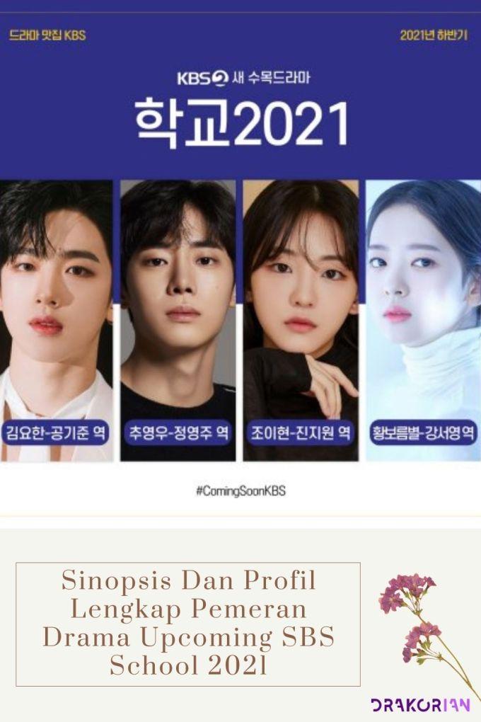 Sinopsis Dan Profil Lengkap Pemeran Drama Upcoming SBS School 2021