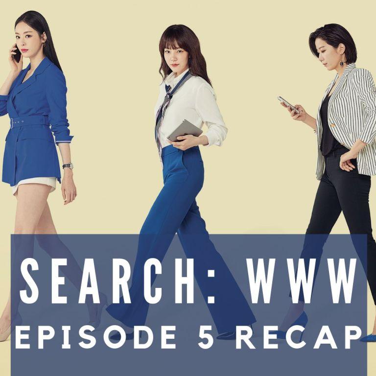 Recap: Search: WWW Episode 5