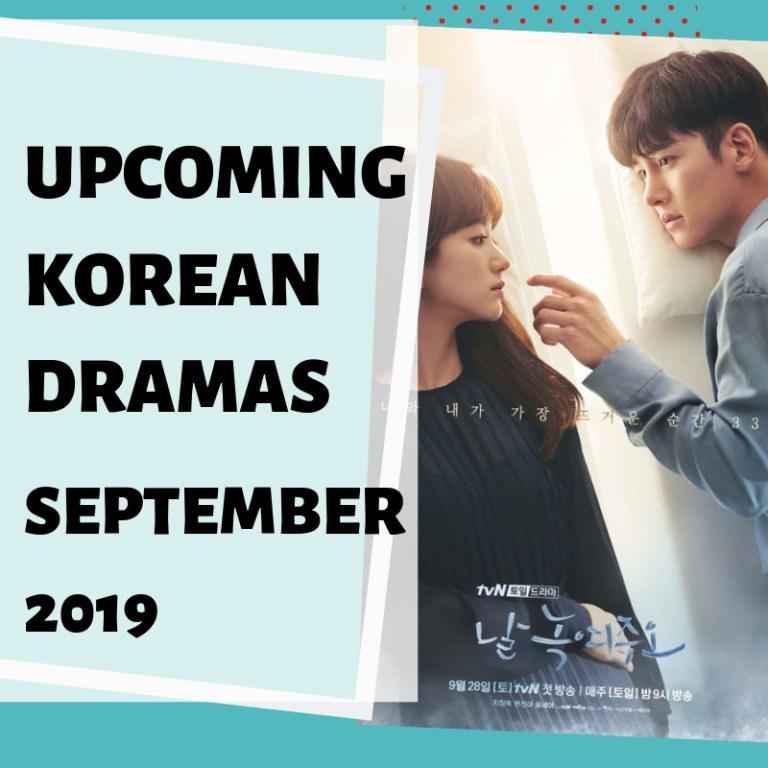 Upcoming Korean Dramas September 2019