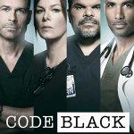 Code Black – Season 3 [Streaming] (Ep 1 – 13)