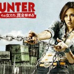 HUNTER ~Sono Onnatachi, Shoukin Kasegi~ (2011) [Ep 1 – 10 END]