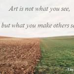 Art Quotes We Love, #1