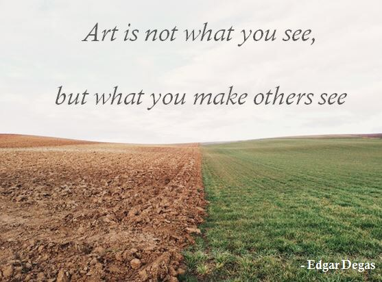 Art Quotes We Love–Art is What Others See