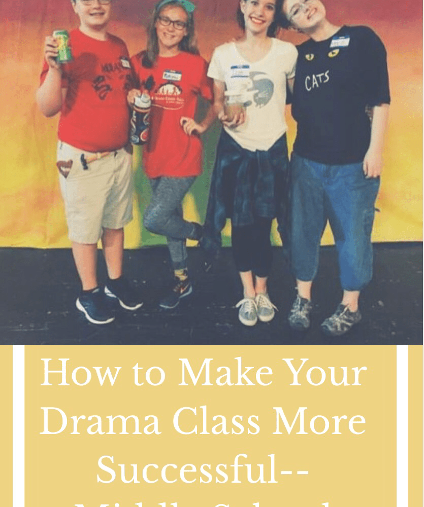 How to Make Your Drama Class More Successful –Lessons Learned from 38 Years of Teaching-Middle School