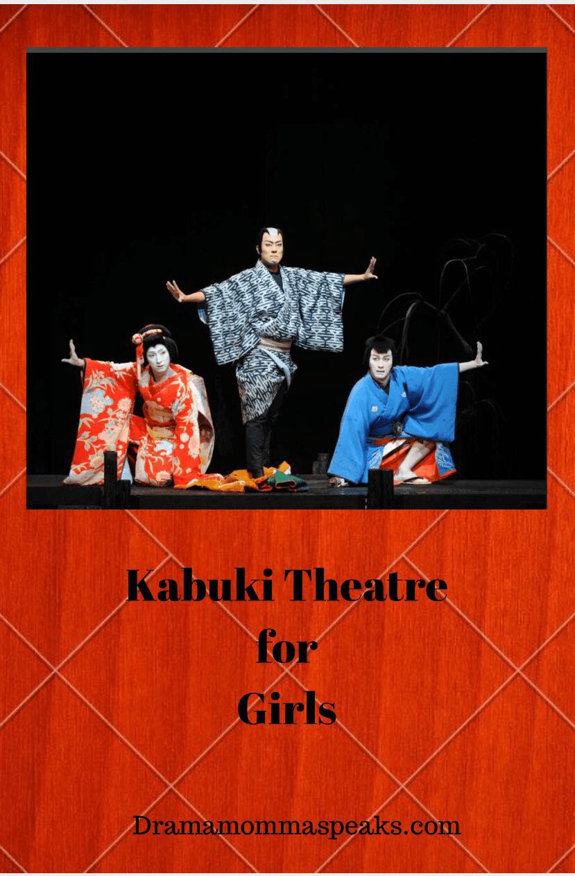 Kabuki Theatre for Girls