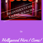 Beginner's Guide:  Talent agencies