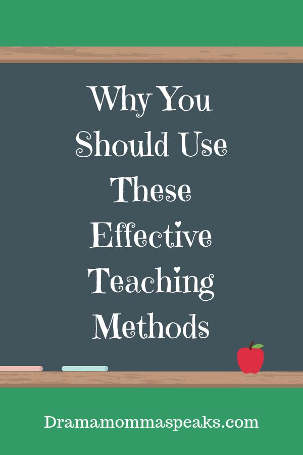 Why You Should Use These Effective Teaching Methods, Part One