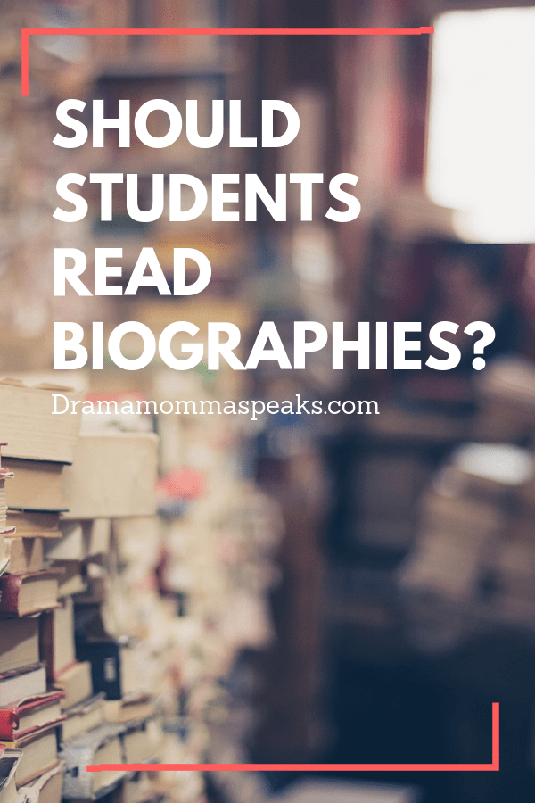 Should Students Read Biographies?