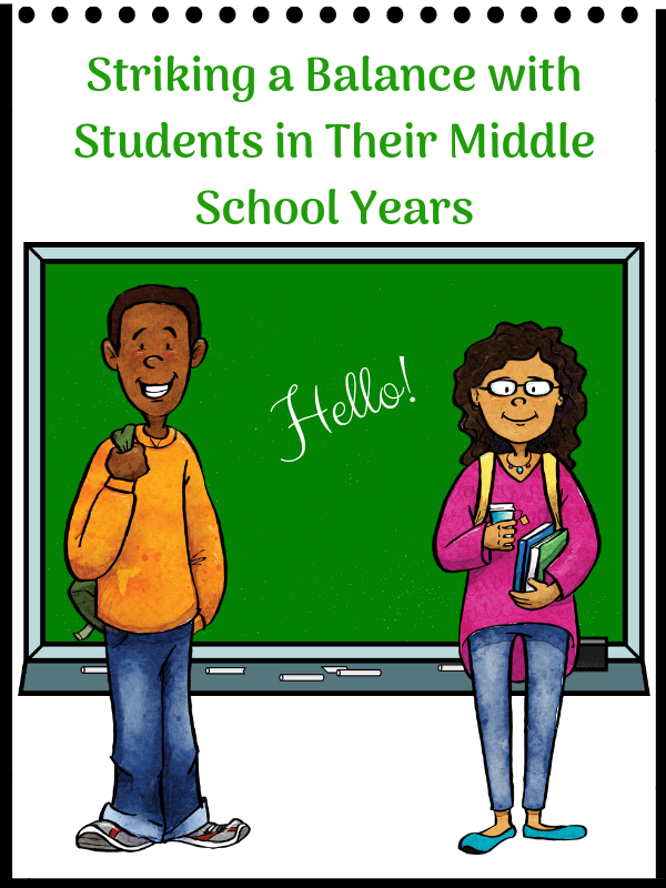 Striking a Balance with Students in Their Middle School Years