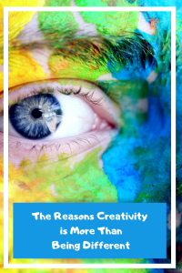 The Reasons Creativity is More Than Being Different