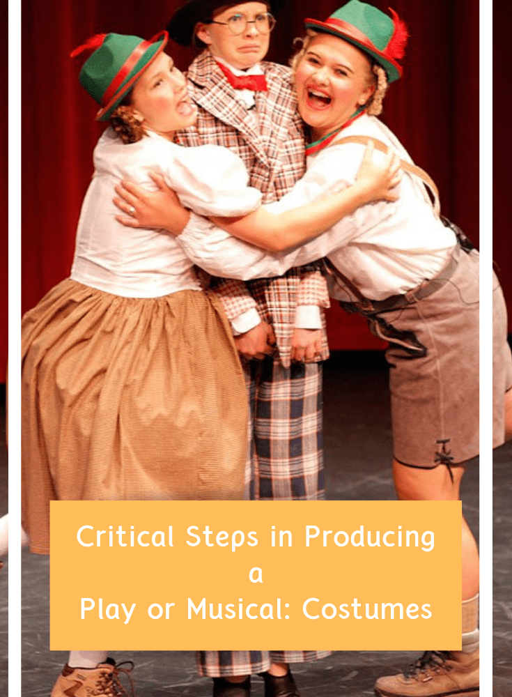 Critical Steps in Producing a Play or Musical: Costumes