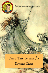Fairy Tale Lessons for Drama Class