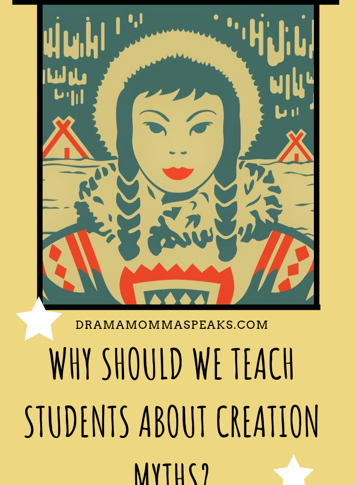 Why Should We Teach Students About Creation Myths?