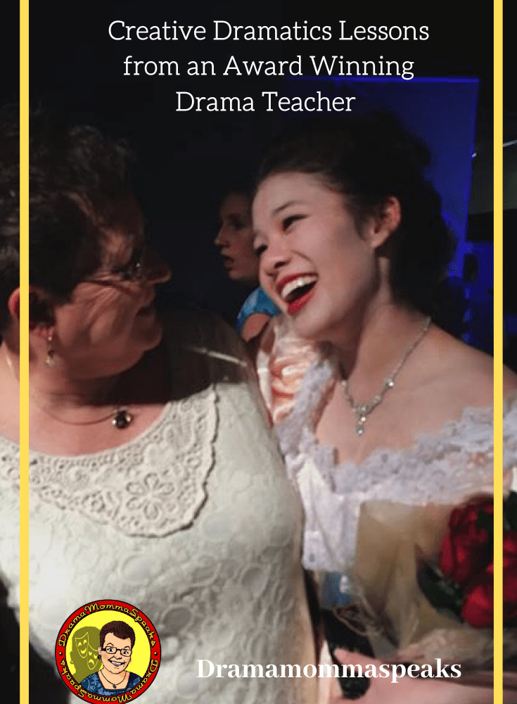 Creative Dramatics Lessons from an Award Winning Drama Teacher